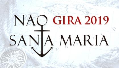 NAO SANTA MARÍA GIRA 2019
